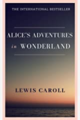 Alice's Adventures in Wonderland Kindle Edition