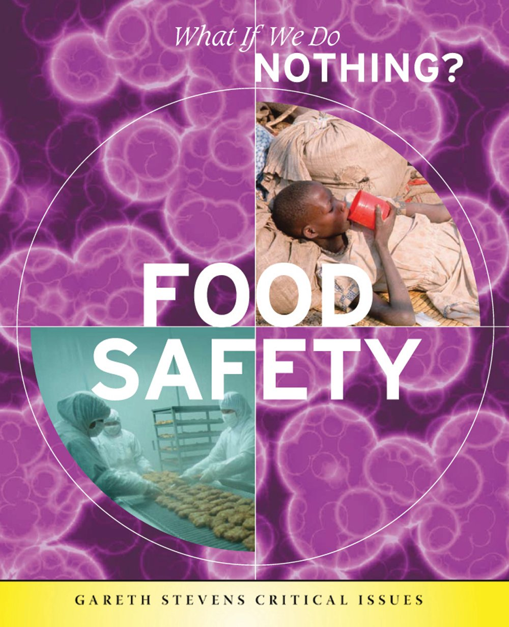 Food Safety (What If We Do Nothing?)