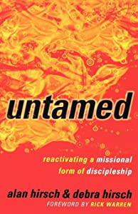 Untamed: Reactivating a Missional Form of Discipleship (Shapevine)