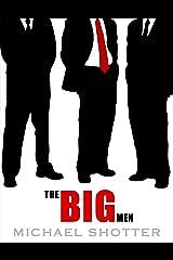 The Big Men Kindle Edition