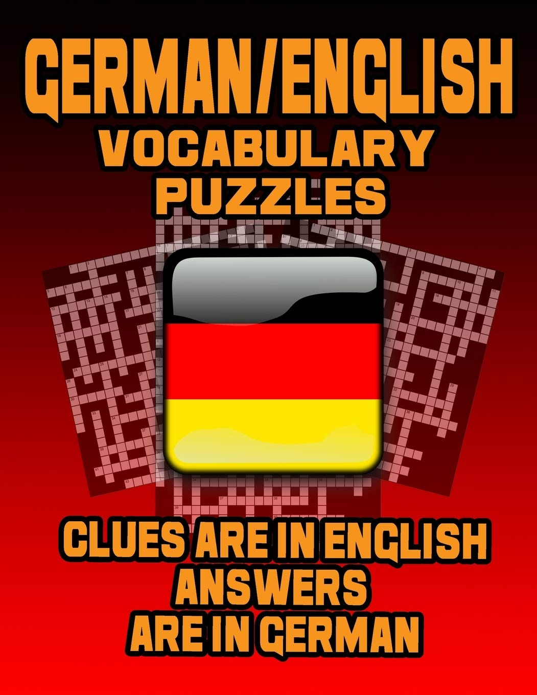 German English Vocabulary Puzzles Learn German By Doing Fun Puzzles Large Print 20 Crosswords With Clues In English Answers In German And 60 Word Match German English Puzzles On Target Puzzles Puzzles On Target
