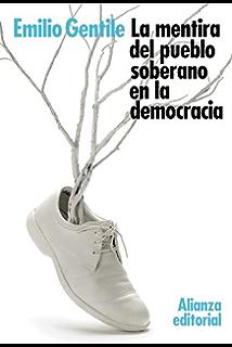 La mentira del pueblo soberano en la democracia (El Libro De Bolsillo - Ciencias Sociales