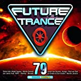 Future Trance Vol.79 [Import allemand]