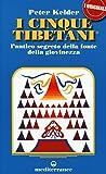 I cinque tibetani. L'antico segreto della fonte della giovinezza: 1