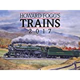Howard Fogg's Trains 2017 Calendar