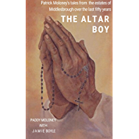 The Altar Boy: Paddy Moloney (English Edition)