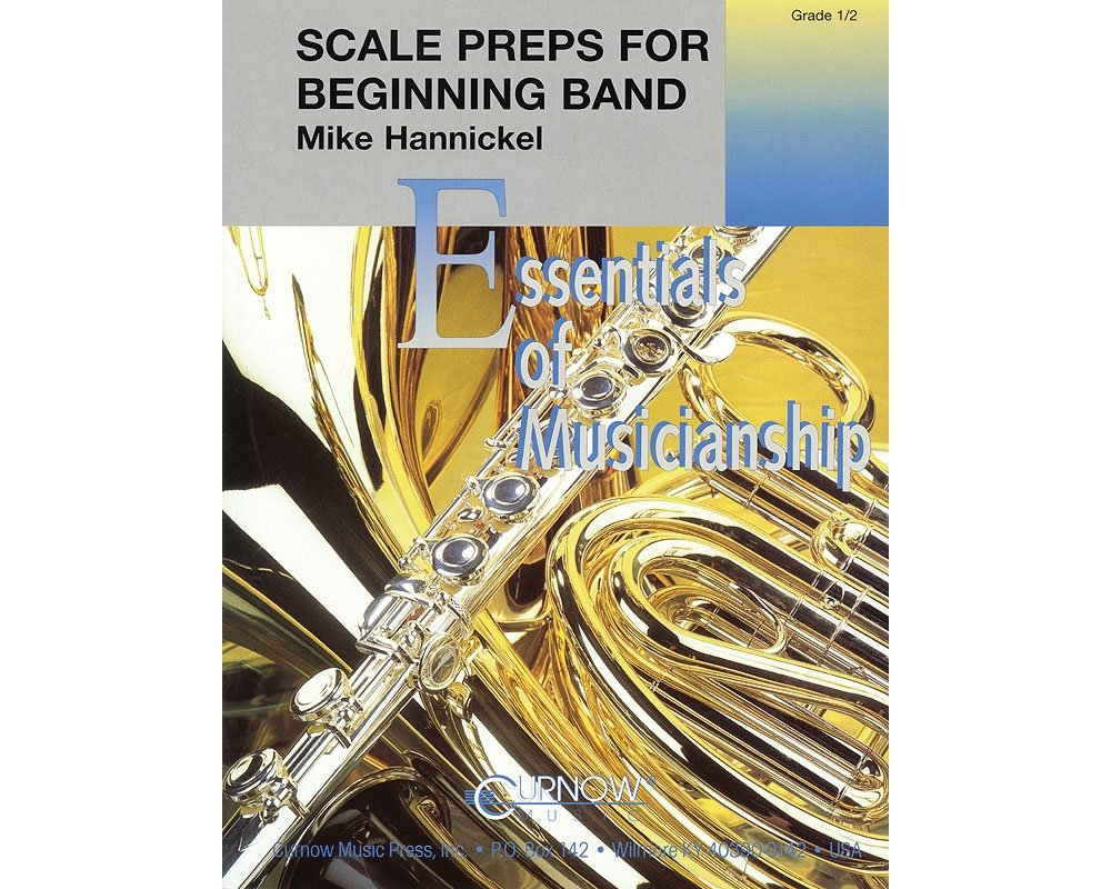 Read Online Curnow Music Scale Preps for Beginning Band (Grade 0.5 - Score Only) Concert Band Level .5 Composed by Mike Hannickel pdf epub