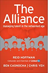 The Alliance: Managing Talent in the Networked Age Hardcover
