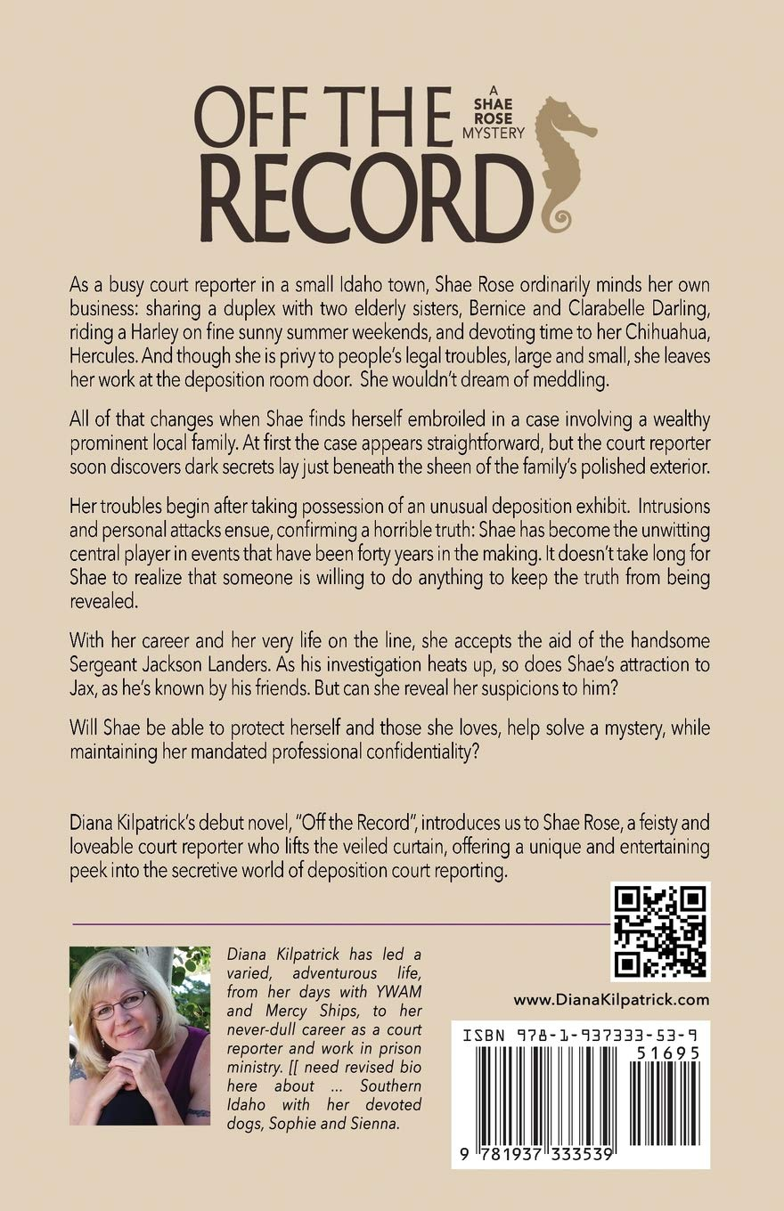 Off the Record (A Shae Rose Mystery): Diana Kilpatrick