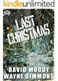 Last Christmas (Year of the Zombie Book 12)