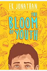 The Bloom of Youth Kindle Edition