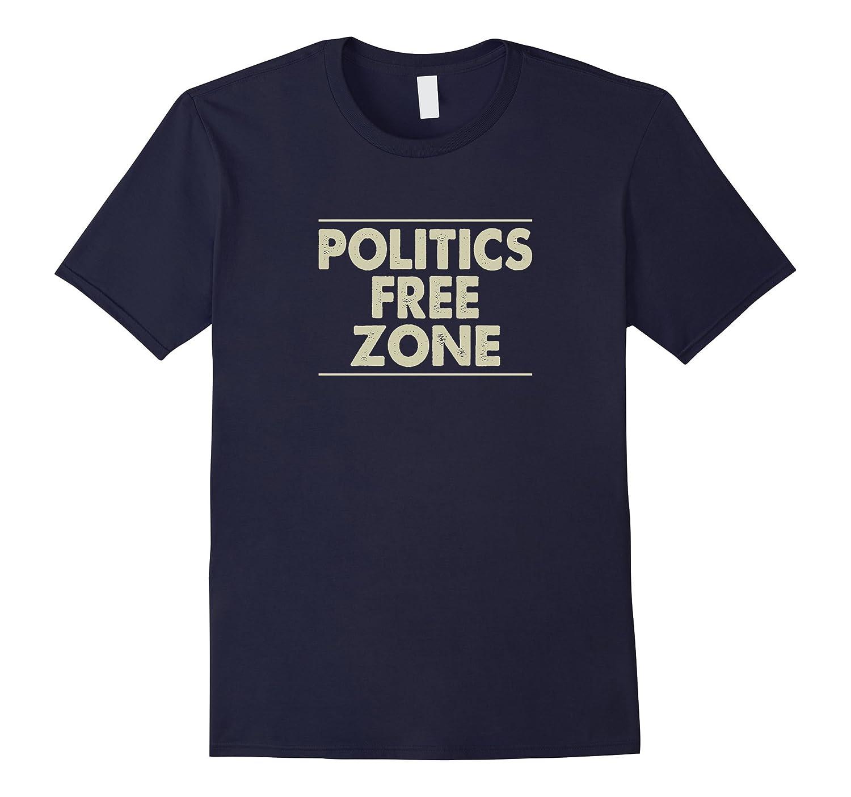 Politics Free Zone T-shirt-TD