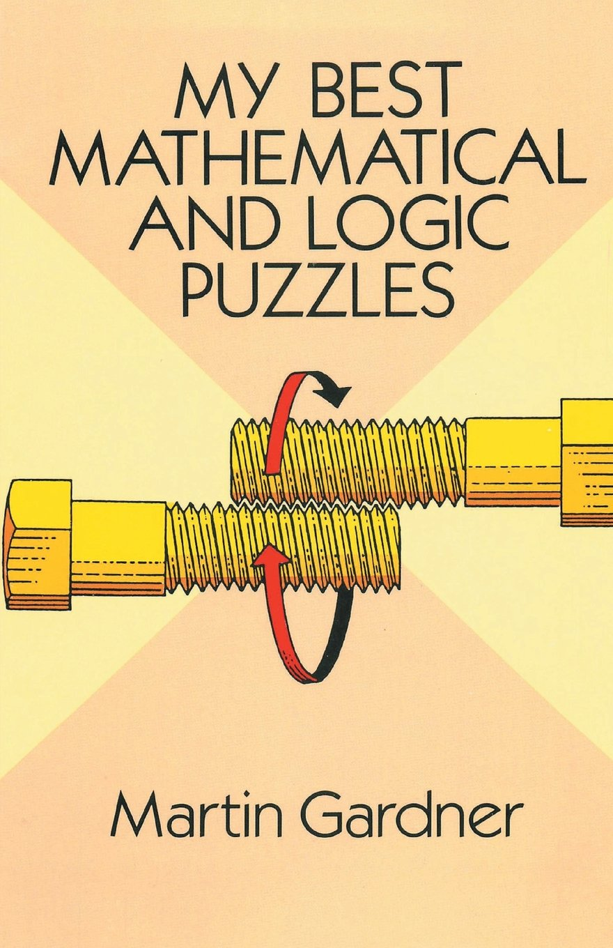 My Best Mathematical and Logic Puzzles PDF