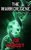 The Warrior Gene: A Pandemic Thriller