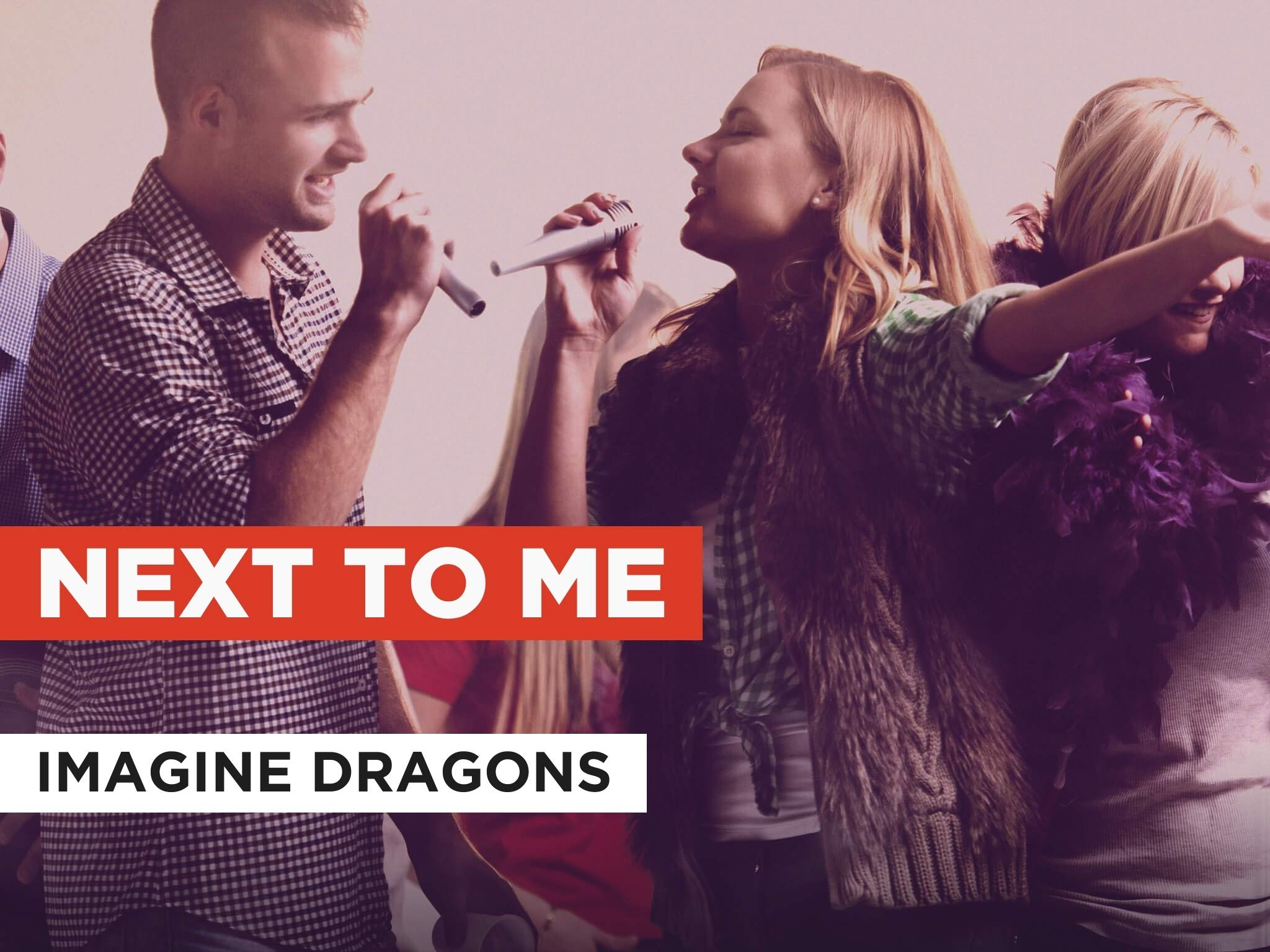 Watch Next To Me In The Style Of Imagine Dragons Prime Video