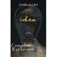 James Allen: Complete Collection: The Complete James Allen Treasury