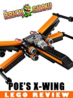LEGO Star Wars The Force Awakens Poe's X-Wing Fighter Review (30278)
