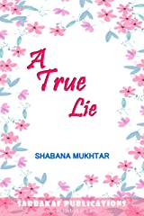 A True Lie: A novelette about young adults of India (Happily Ever After Book 5) Kindle Edition