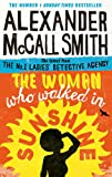 The Woman Who Walked in Sunshine (No. 1 Ladies' Detective Agency) Book 16
