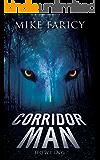 Corridor Man: Howling