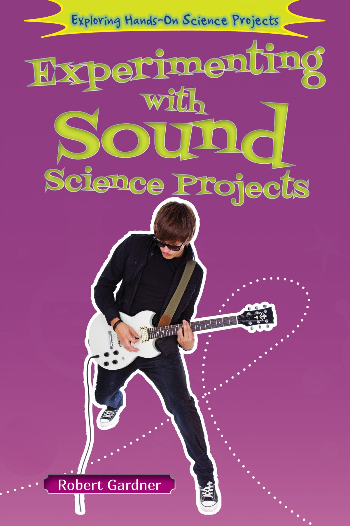 Experimenting with Sound Science Projects (Exploring Hands-On Science Projects (Enslow)) PDF