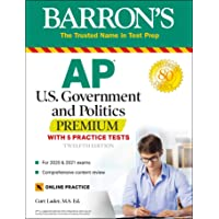 AP US Government and Politics Premium: With 5 Practice Tests (Barron's Test Prep)
