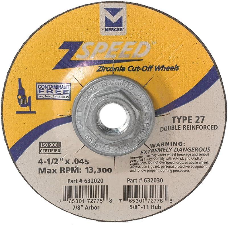 Mercer Industries 632020 Type 27 Zspeed Zirconia Cut-Off Wheel 4-1//2 x .045 x 7//8 Ferrous Metals /& Stainless Steel 50 Pack 4-1//2 x .045 x 7//8 Double Reinforced