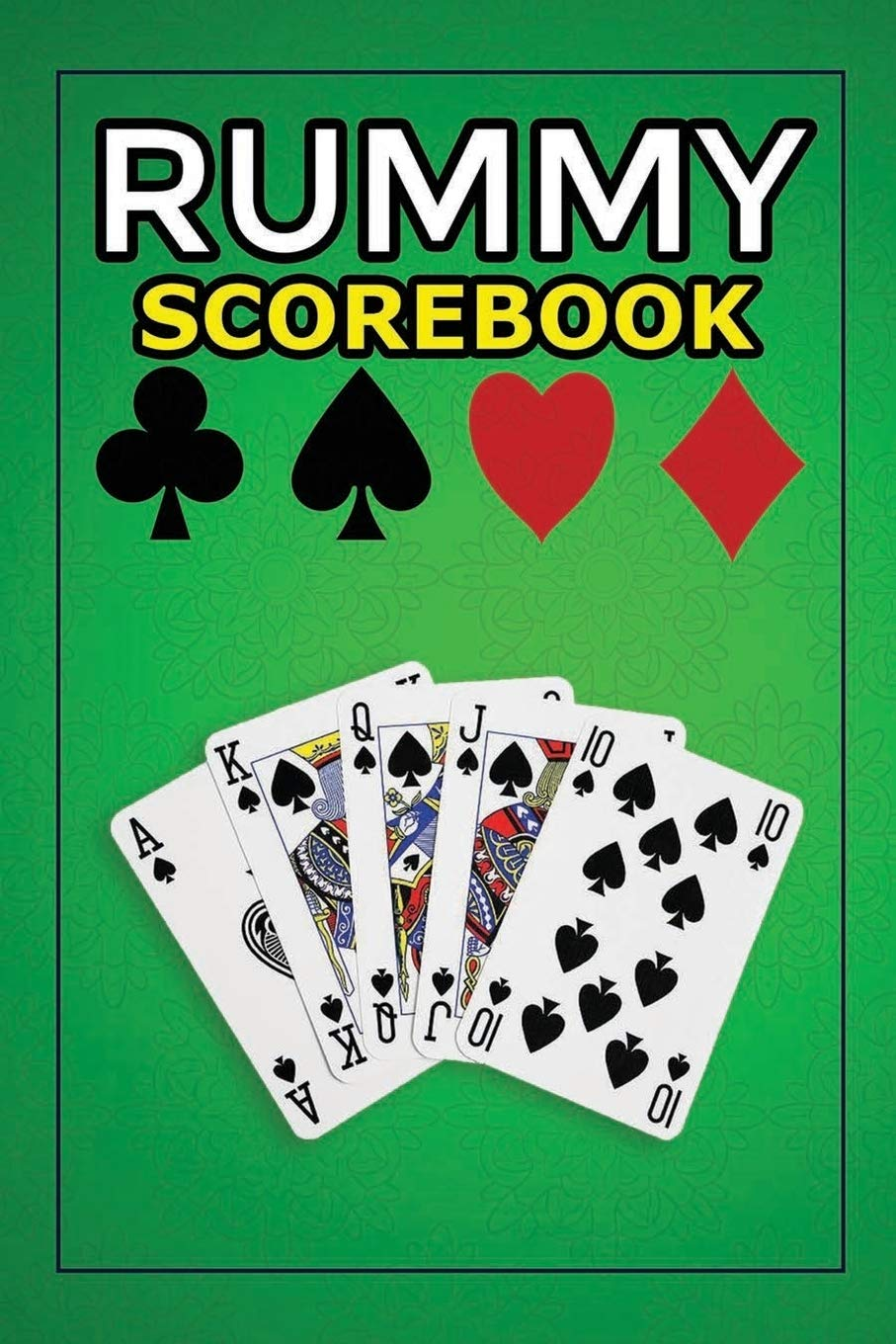 Rummy Score Book 120 Pages Keep Track Of Scoring Card Games Gin Rummy Card Game Sheets Note Book Perfect For Scorekeeping Notebooks Rummy 9781653209866 Amazon Com Books