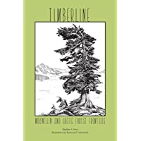 Timberline: Mountain and Arctic Forest Frontiers