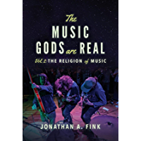 The Music Gods are Real: Volume 2 - The Religion of Music book cover