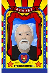 RAW Art: The Illustrated Lives and Ideas of Robert Anton Wilson Kindle Edition