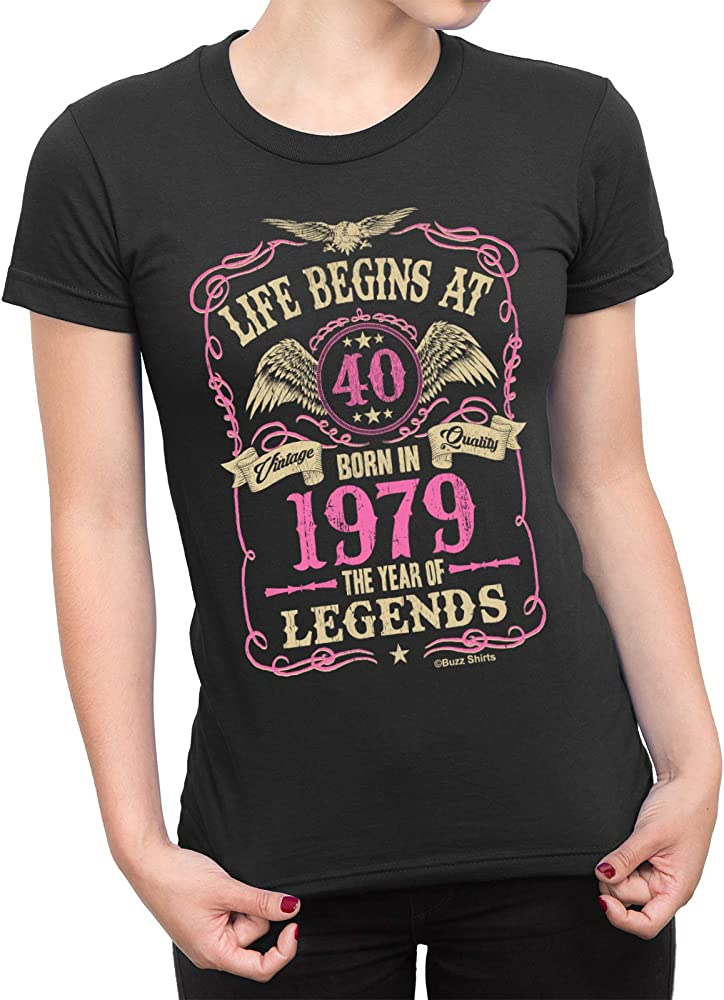 Cumpleaños de Las señoras de Las Camisas del zumbido T-Shirt Life Begins At 40 Born In 1979 The Year of Legends. Exclusivamente Disponible de Jonny ...