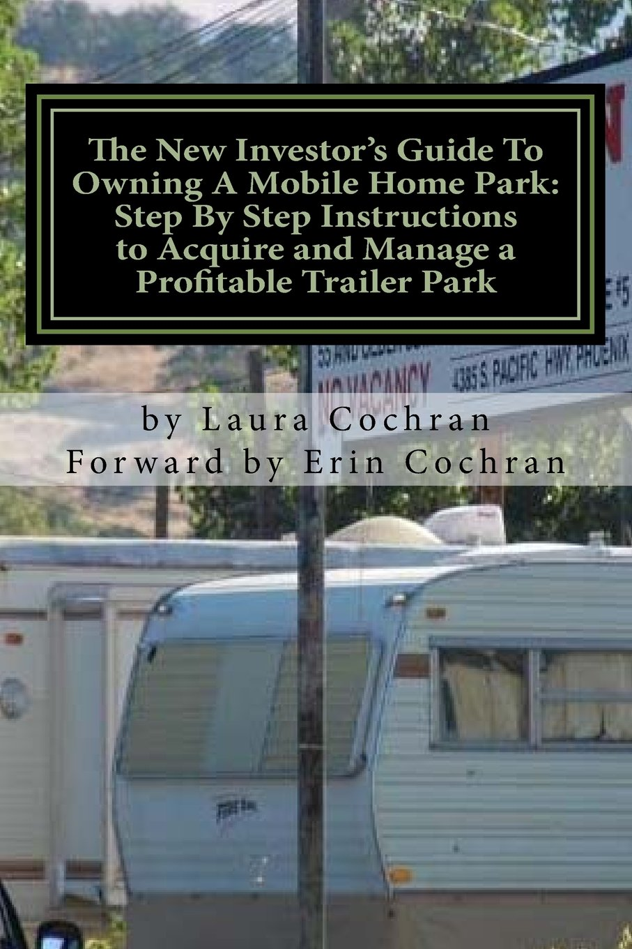 The New Investors Guide To Owning A Mobile Home Park Why Mobile