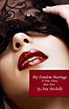 My Femdom Marriage: A True Story (Part Two)
