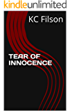 TEAR OF INNOCENCE