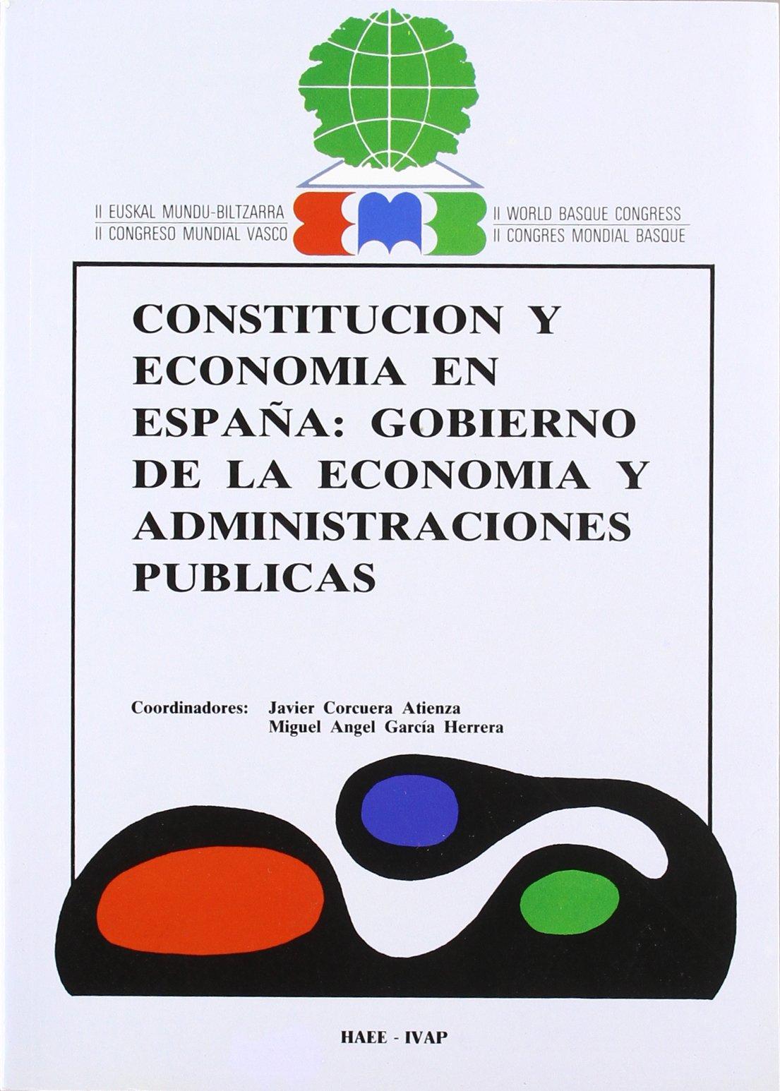 Constitucion y economia en España: gpbierno ...: Amazon.es: Libros