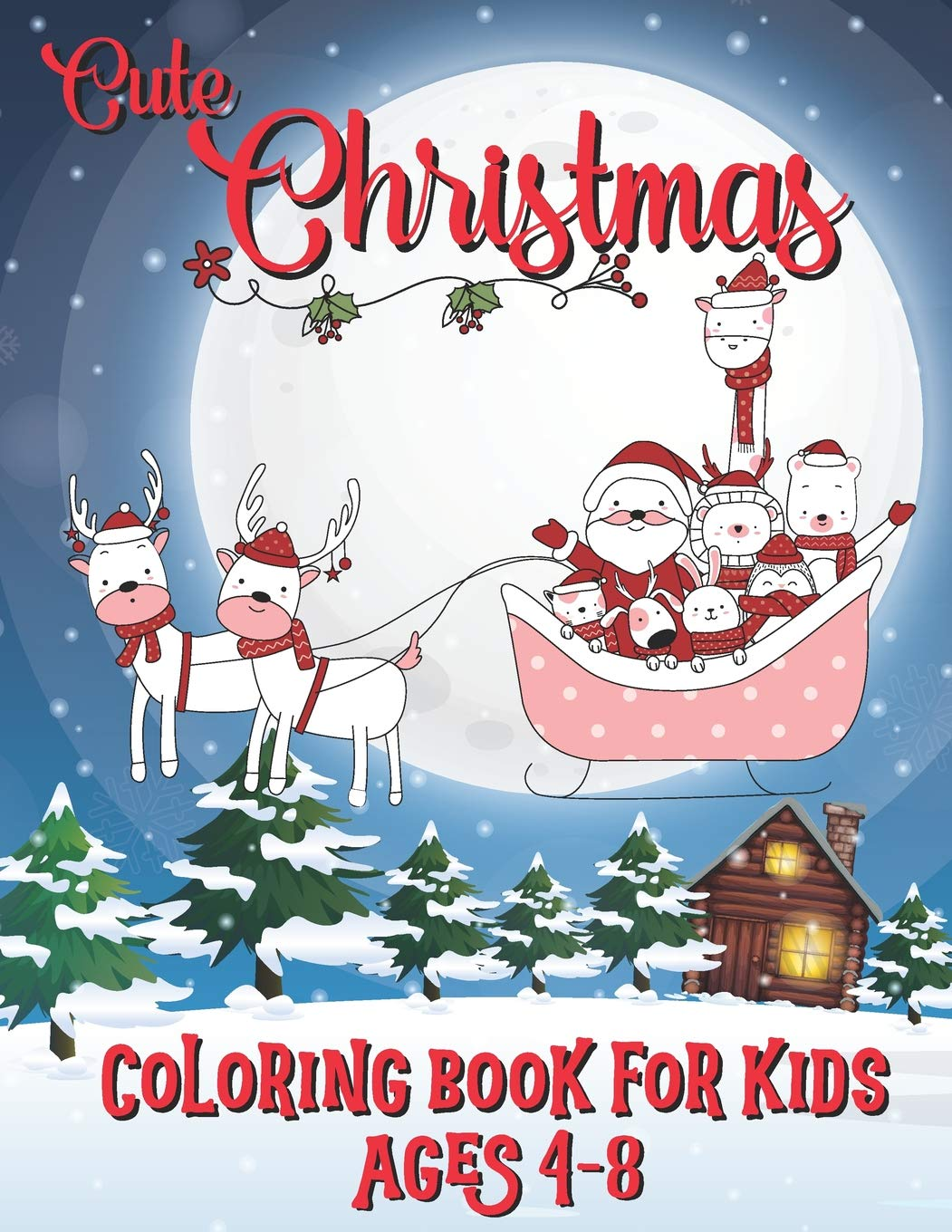 Cute Christmas Coloring Book For Kids Age 4 8 Santa Clause