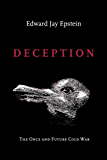Deception: The Once and Future Cold War