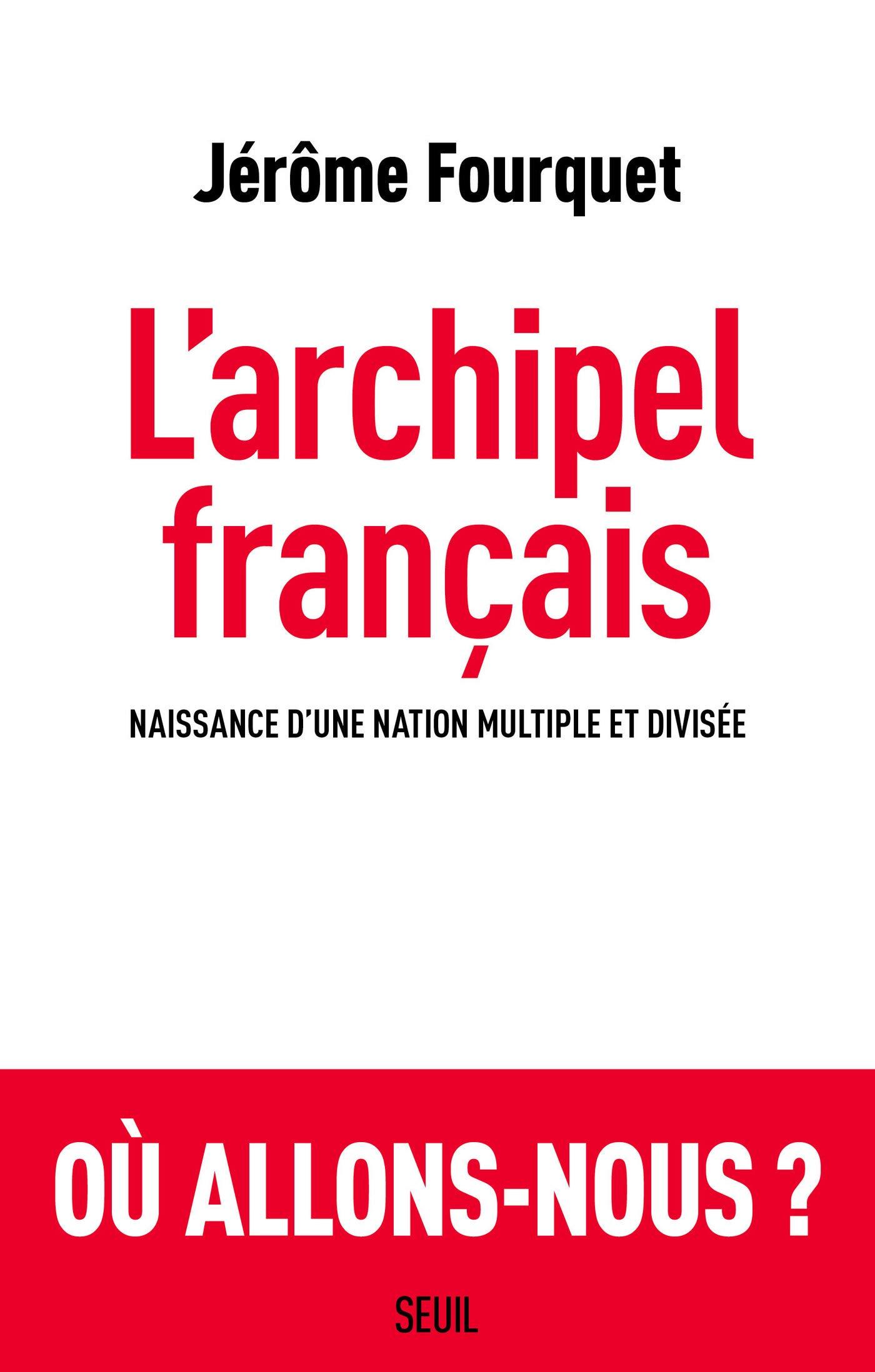 L'Archipel français (Sciences humaines (H.C.))
