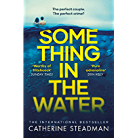 Something in the Water: The Gripping Reese Witherspoon Book Club Pick! (English Edition)
