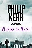 Violetas de Marzo (Bernie Gunther nº 1)