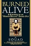 "Burned Alive: A Survivor of an ""Honor Killing"" Speaks Out"