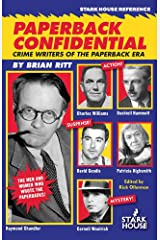Paperback Confidential: Crime Writers of the Paperback Era Kindle Edition