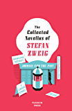The Collected Novellas of Stefan Zweig: Burning Secret, A Chess Story, Fear, Confusion, Journey into the Past