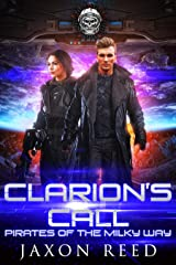 Clarion's Call (Pirates of the Milky Way Book 2) Kindle Edition