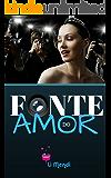 Fonte do Amor (Portuguese Edition)
