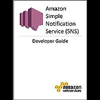 Amazon Simple Notification Service: Developer Guide (English Edition)