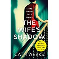 The Wife's Shadow: The most gripping and heartbreaking page turner you'll read this year