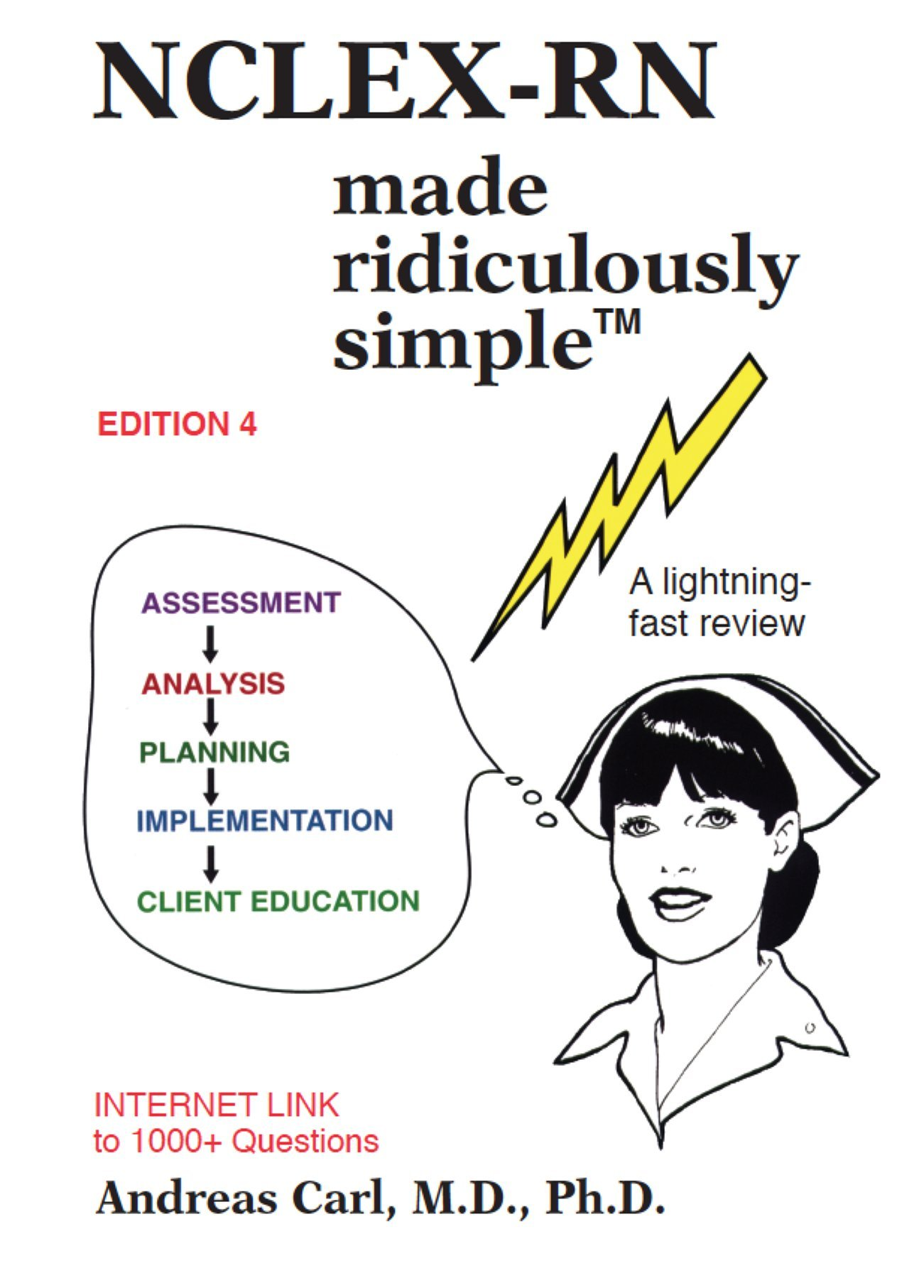 NCLEX-RN Made Ridiculously Simple: Carl: 9781935660248: Test Preparation &  Review: Amazon Canada