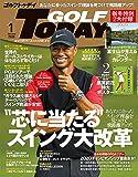 GOLF TODAY  ( ゴルフトゥデイ )  2020年 1月号 No.571 【2大付録】 原英莉花 ポスター / 富士山 カレンダー 2020